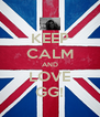 KEEP CALM AND LOVE GG! - Personalised Poster A4 size
