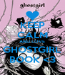 KEEP CALM AND LOVE GHOSTGIRL BOOK <3 - Personalised Poster A4 size