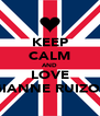 KEEP CALM AND LOVE GIANNE RUIZOL - Personalised Poster A4 size