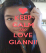 KEEP CALM AND LOVE GIANNI! - Personalised Poster A4 size