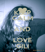 KEEP CALM AND LOVE GILI - Personalised Poster A4 size