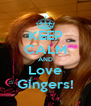 KEEP CALM AND Love Gingers! - Personalised Poster A4 size