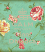 KEEP CALM AND LoVe Ginni Dhindsa - Personalised Poster A4 size