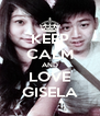 KEEP CALM AND LOVE GISELA - Personalised Poster A4 size