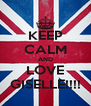 KEEP CALM AND LOVE GISELLE!!!! - Personalised Poster A4 size