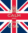 KEEP CALM AND Love GiSla  - Personalised Poster A4 size