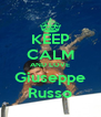 KEEP CALM AND LOVE Giuseppe Russo - Personalised Poster A4 size