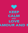 KEEP CALM AND LOVE GLAMOUR AND RED - Personalised Poster A4 size