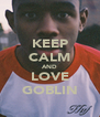 KEEP CALM AND LOVE GOBLIN - Personalised Poster A4 size
