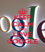 KEEP CALM AND LOVE GOOGLE - Personalised Poster A4 size