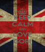 KEEP CALM AND LOVE GORI - Personalised Poster A4 size