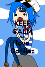 KEEP CALM AND love Gorillaz - Personalised Poster A4 size