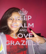 KEEP CALM AND LOVE GRAZIELY - Personalised Poster A4 size