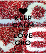 KEEP CALM AND LOVE GRO - Personalised Poster A4 size