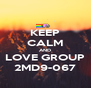 KEEP CALM AND LOVE GROUP 2MD9-067 - Personalised Poster A4 size