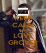 KEEP CALM AND LOVE GROVER - Personalised Poster A4 size