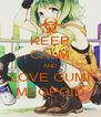 KEEP CALM AND LOVE GUMI MEGPOID - Personalised Poster A4 size