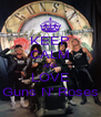 KEEP CALM AND LOVE Guns N' Roses - Personalised Poster A4 size