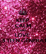 KEEP CALM AND LOVE  GURLS TEEN GENERATION  - Personalised Poster A4 size
