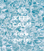 KEEP CALM AND love gurtaj - Personalised Poster A4 size