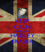 KEEP CALM AND LOVE HADLEY FRASER - Personalised Poster A4 size