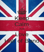 Keep Calm And Love Half of Band - Personalised Poster A4 size