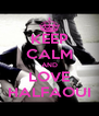 KEEP CALM AND LOVE HALFAOUI - Personalised Poster A4 size