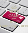 KEEP CALM AND love Hamoody YaNo - Personalised Poster A4 size