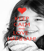 KEEP CALM AND LOVE  HANNAH! - Personalised Poster A4 size