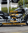 KEEP CALM AND love  Harley Davisons - Personalised Poster A4 size