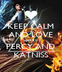 KEEP CALM AND LOVE HARRY PERCY AND KATNISS - Personalised Poster A4 size