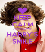 KEEP CALM AND LOVE HARRY'S SMILE - Personalised Poster A4 size