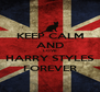 KEEP CALM AND LOVE HARRY STYLES FOREVER - Personalised Poster A4 size
