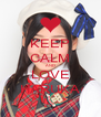KEEP CALM AND LOVE HARUKA - Personalised Poster A4 size