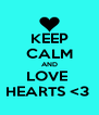 KEEP CALM AND LOVE  HEARTS <3  - Personalised Poster A4 size