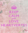 KEEP CALM AND LOVE HEARTVERTES - Personalised Poster A4 size
