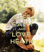 KEEP CALM AND LOVE  HEATH - Personalised Poster A4 size