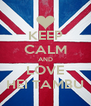 KEEP CALM AND LOVE HEI TAMBU - Personalised Poster A4 size