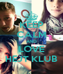 KEEP CALM AND LOVE HEJT KLUB - Personalised Poster A4 size
