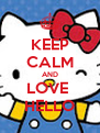 KEEP CALM AND LOVE  HELLO - Personalised Poster A4 size