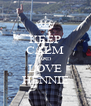 KEEP CALM AND LOVE HENNIE - Personalised Poster A4 size