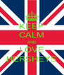 KEEP CALM AND LOVE HERSHEYS - Personalised Poster A4 size
