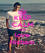 KEEP CALM AND love Hisham - Personalised Poster A4 size