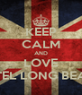 KEEP CALM AND LOVE HOTEL LONG BEACH - Personalised Poster A4 size