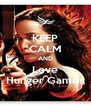 KEEP CALM AND Love Hunger Games - Personalised Poster A4 size