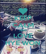 KEEP CALM AND LOVE HYE WON - Personalised Poster A4 size