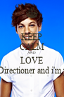 KEEP CALM AND LOVE I'm a Directioner and i'm proud - Personalised Poster A4 size