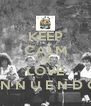 KEEP CALM AND LOVE I N N U E N D O - Personalised Poster A4 size