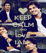 KEEP CALM AND love IAN.. - Personalised Poster A4 size