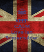 KEEP CALM AND Love Ian Somerhalder - Personalised Poster A4 size